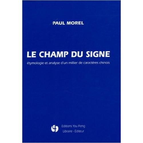 Le champ du signe, éthymologie et analyse ...