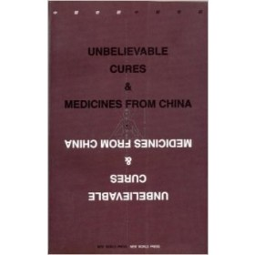 Unbelievable cures & medicines from China