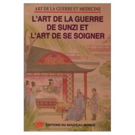 L'art de la guerre de Sunzi et l'art de se soigner
