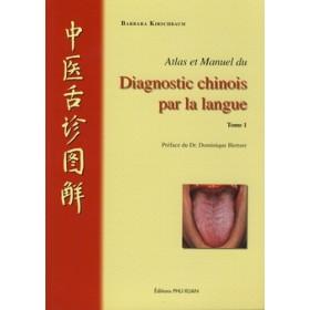 Atlas et manuel du diagnostic Chinois par la... T1
