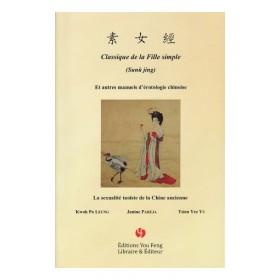 Classique de la Fille simple (sunü jing) et ...
