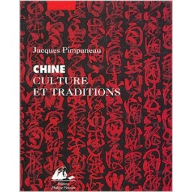 Chine culture et traditions