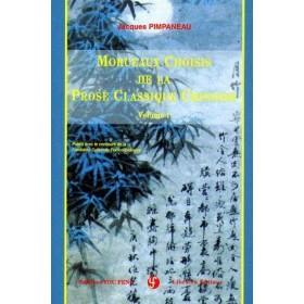 Morceaux choisis de prose classique chinoise-Tome1