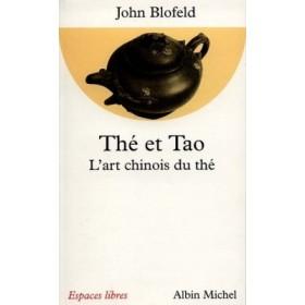 Thé et tao, l'art Chinois du thé