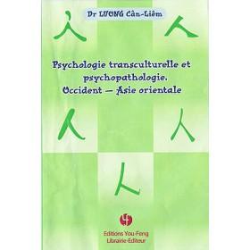 Psychologie transculturelle et psychopathologie