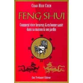 Feng shui: comment vivre heureux et en bonne santé