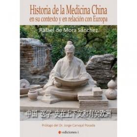 Historia de la Medicina China en su contexto y en