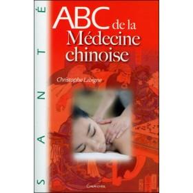 ABC de la médecine Chinoise
