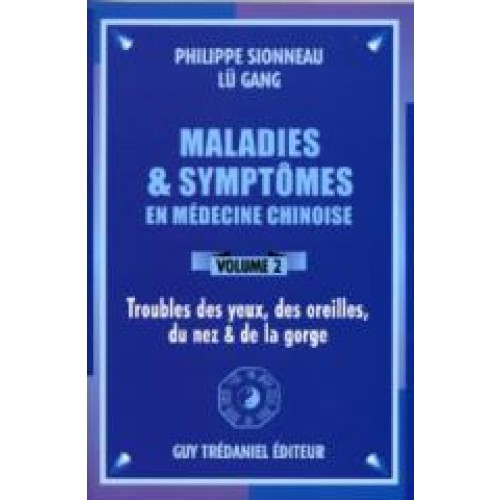 Maladies et Symptômes - yeux - Vol 2