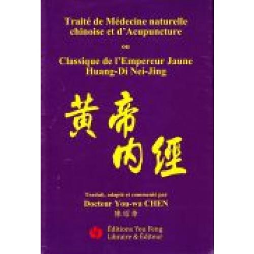 Huang Di Nei Jing, classique de l'empereur jaune