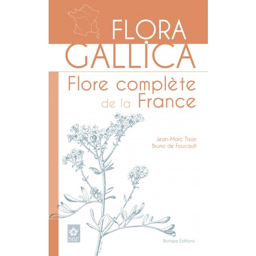 Flora Gallica : Flore de France
