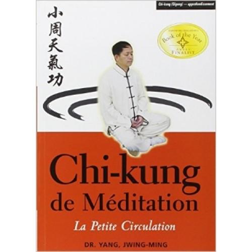 Chi-Kung de médiation:la petite circulation