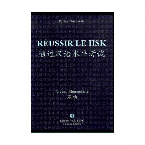 Réussir le HSK - Niveau élémentaire