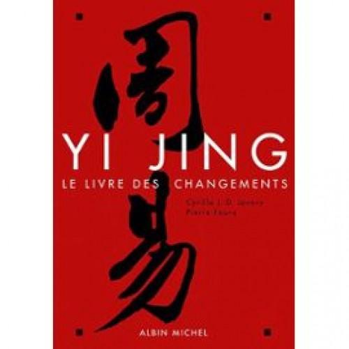Yi jing, le livre des changements