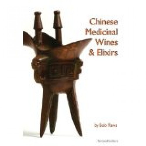 Chinese medicinal wines and elixirs