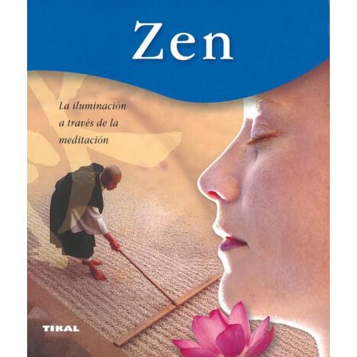 Zen - La iluminación a través de la meditación