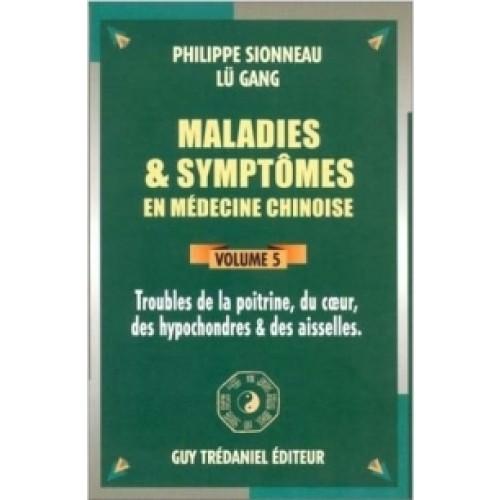 Maladies et Symptômes - poitrine, coeur - Vol 5