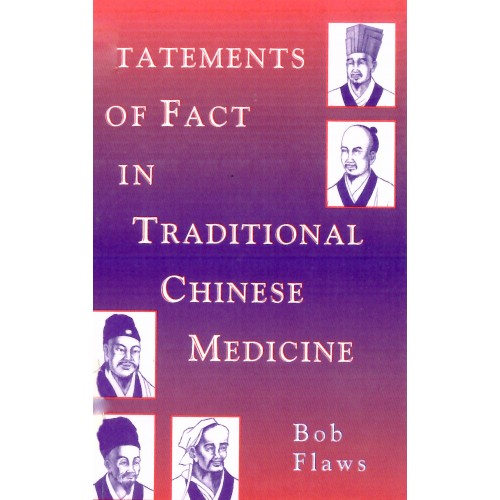 Statements of fact in traditional Chinese medicine