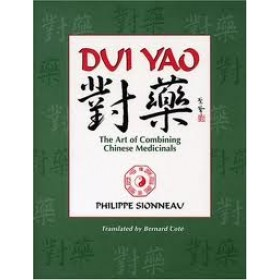 Dui yao - The art of combining chinese medicinals