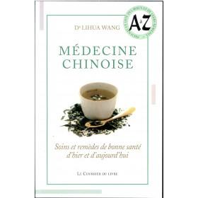 Médecine Chinoise: soins et remèdes de bonne santé