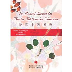 Le manuel illustré des plantes médicinales...