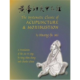 The systematic classic of acupuncture and ...