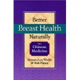 Better breast health naturally with Chinese med...