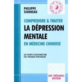 Comprendre et traiter la dépression mentale