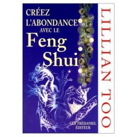Créez l'abondance avec le feng shui