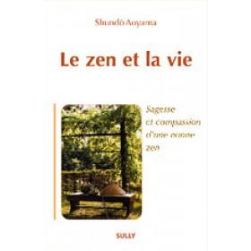 Le zen et la vie