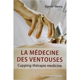 La médecine des ventouses - Tome 2
