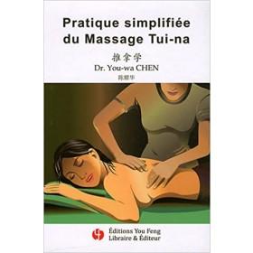Pratique simplifiée du Massage Tui-na